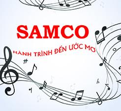 SAMCO Hành trình đến ước mơ